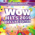 Wow Hits 2016 [Deluxe Edition] album by Royal Tailor