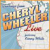 Greetings From: Cheryl Wheeler Live