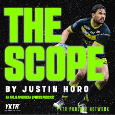 The Scope - NRL, NFL, NBA Podcast