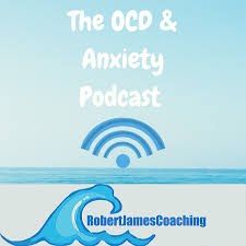 The OCD & Anxiety Podcast