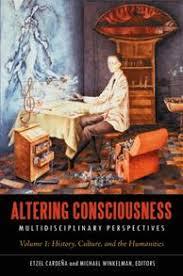 Altering Consciousness by Etzel Cardeña and <b>Michael Winkelman</b> ...