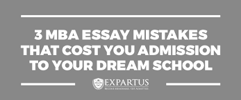 mba essay mistakes that cost you admission to your dream school  mba essay mistakes that cost you admission