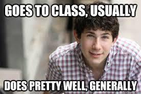Average College Student memes | quickmeme via Relatably.com