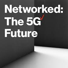 Networked: The 5G Future