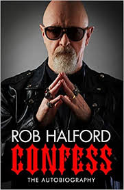 Confess: The Autobiography: Halford, Rob: 9780306874949 ...