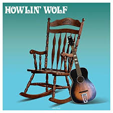 HOWLIN' WOLF - <b>Howlin Wolf</b> (<b>180gm</b> Vinyl) - Amazon.com Music