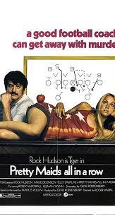 <b>Pretty Maids</b> All in a Row (1971) - IMDb