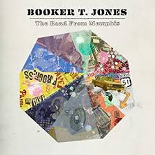 JONES, <b>BOOKER T - The</b> Road From Memphis - Amazon.com Music