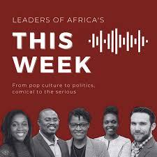 Leaders of Africa's This Week