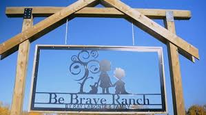 Image result for be brave ranch