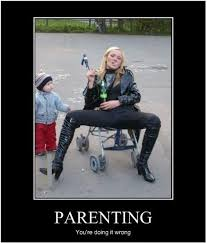 Mother Meme Parenting, you're doing it wrong. via Relatably.com