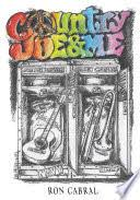 <b>Country Joe</b> and Me - Ron Cabral - Google Books