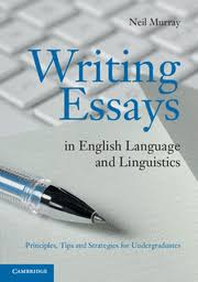 writing essays in english language and linguistics  cambridge  writing essays in english language and linguistics