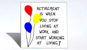 Quotes On Retirement via Relatably.com