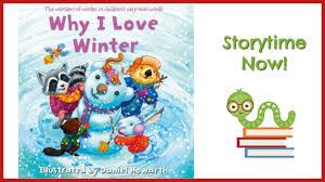 Why <b>I Love Winter</b> - By Daniel Howarth | Kids Books Read Aloud ...