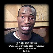 """Josh Howard update?,"" began a voice from the media corps. ""Knee,"" Saunders deadpanned. ""Know more tomorrow,"" he followed. ""I'm sure he'll be out for a ... - josh-howard-RIP"