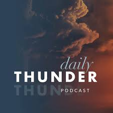 Daily Thunder Podcast