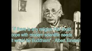 Quotes from Einstein and The Buddha - YouTube