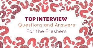 top 16 important interview questions answers for freshers wisestep top interview questions answers