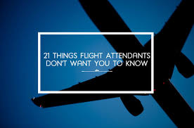 things flight attendants don t want you to know wanderwisdom
