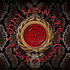 <b>Whitesnake</b> - <b>Flesh</b> & Blood Lyrics and Tracklist | Genius