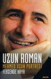 Uzun Roman / <b>Mehmet Uzun</b> Portresi. 11,90 € - uzunromanferzandekaya