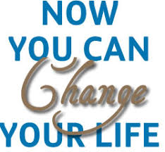Image result for change your life