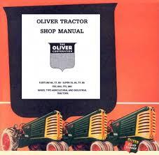 oliver super 55 66 77 88 550 660 770 880 service manual for oliver super 55 66 77 88 550 660 770 880 service manual