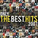 Only the Best Hits 2007