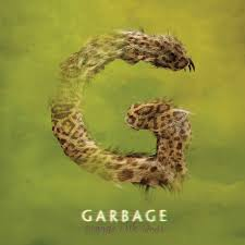 <b>Garbage</b> - <b>Strange Little</b> Birds Lyrics and Tracklist | Genius