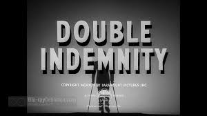 double indemnity film noir essay  double indemnity film noir essays