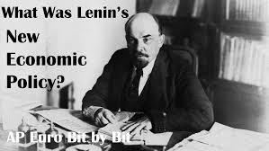 what was lenin s new economic policy ap euro bit by bit 40 what was lenin s new economic policy ap euro bit by bit 40