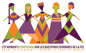 women s issues symposium canadian teacher s federation every year the canadian teachers federation holds a women s issues symposium which is hosted by one of its member organizations