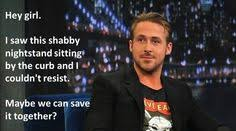 Hey Girl on Pinterest | Ryan Gosling, Ryan Gosling Hey Girl and ... via Relatably.com