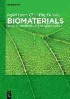 Biomaterials - <b>Rafael Luque</b>, Chun-Ping Xu - Bok (9783110342307 ...