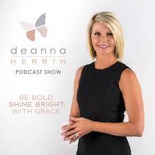 The Deanna Herrin Podcast Show