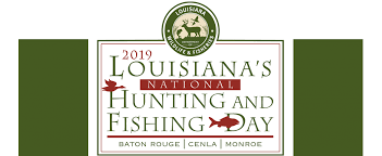 National Hunting & Fishing Day 2019   Louisiana Department of ...