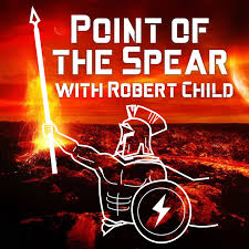 Point of the Spear with Robert Child