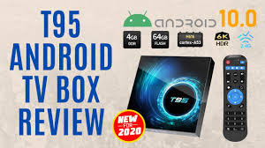 new 2020 <b>t95 android</b> 10.0 <b>tv box</b> quad-core steaming review