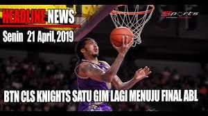 DAILY SPORTS NEWS 22 APRIL - BTN CLS KNIGHTS <b>1 GIM</b> LAGI ...