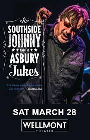 <b>Southside Johnny &</b> the Asbury Jukes - - The Wellmont Theater