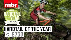 Hardtail of the Year | Sub £<b>750</b> | <b>Mountain Bike</b> Rider - YouTube