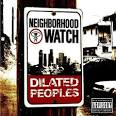 Neighborhood Watch album by Dilated Peoples