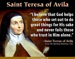 Selected Quotations from St. Teresa of Avila | Carmel, Garden of God