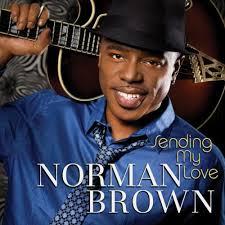<b>Norman Brown</b> - Sending My Love - Sendingmylove