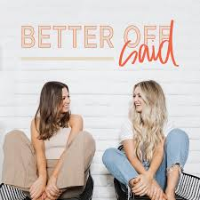 Better Off Said