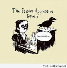 The passive aggressive - Funny Pictures, Funny Quotes, Funny Memes ... via Relatably.com