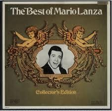 <b>Mario Lanza</b> - The <b>Best</b> Of <b>Mario Lanza</b> (1969, Collector's Edition ...