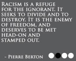 Racist Quotes. QuotesGram via Relatably.com