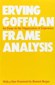 frame analysis an essay on the organization of experience amazon frame analysis an essay on the organization of experience amazon co uk erving goffman bennett berger 9780930350918 books